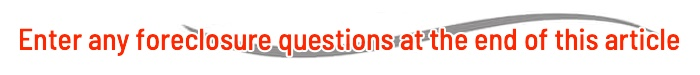 submit foreclosure questions